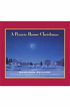 A Prairie Home Christmas, Garrison Keillor