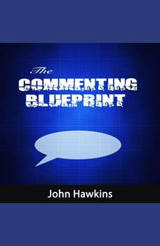 The Commenting Blueprint, John Hawkins
