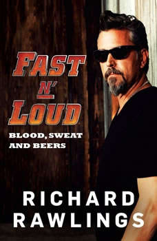 Fast N' Loud: Blood, Sweat and Beers, Richard Rawlings