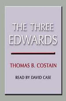 The Three Edwards, Thomas B. Costain