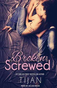 Broken and Screwed, null Tijan