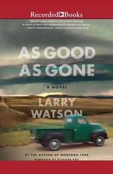 As Good As Gone, Larry Watson