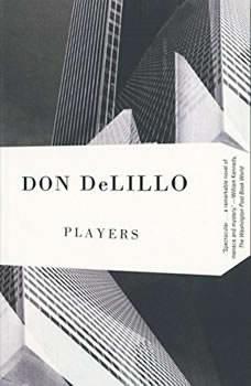 Players, Don DeLillo