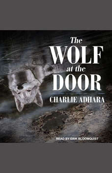 The Wolf at the Door, Charlie Adhara
