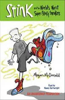 Stink and the World's Worst Super-Stinky Sneakers (Book #3), Megan McDonald