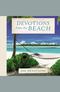 Devotions from the Beach: 100 Devotions, Thomas Nelson