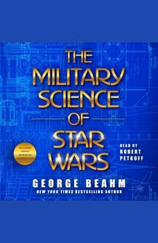 The Military Science of Star Wars, George Beahm