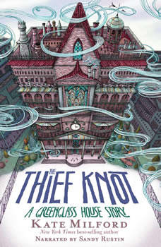 The Thief Knot, Kate Milford