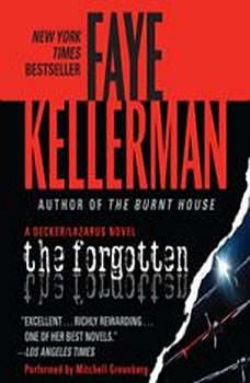 The Forgotten: A Peter Decker/rina Lazarus Novel, Faye Kellerman