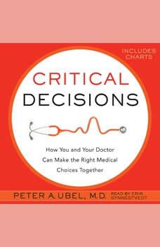 Critical Decisions, Peter A. Ubel
