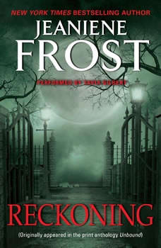 Reckoning: From Unbound, Jeaniene Frost