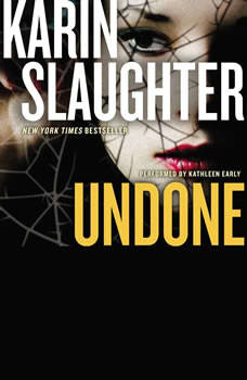 Undone: A Novel, Karin Slaughter