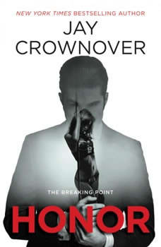Honor: The Breaking Point, Jay Crownover