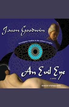 An Evil Eye, Jason Goodwin