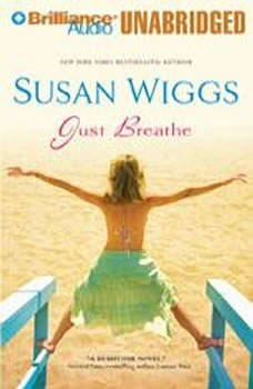 Just Breathe, Susan Wiggs
