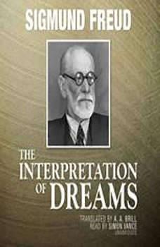 Download The Interpretation Of Dreams Audiobook by Sigmund ...