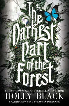 The Darkest Part of the Forest, Holly Black