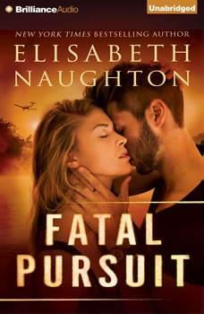Fatal Pursuit, Elisabeth Naughton