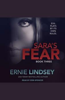 Sara's Fear, Ernie Lindsey