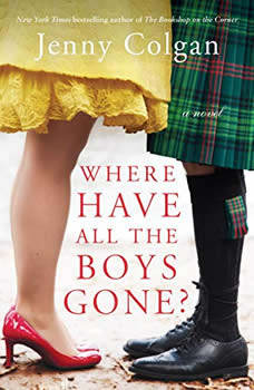 Where Have All the Boys Gone?: A Novel, Jenny Colgan