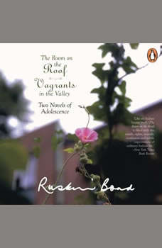 The Room On The Roof Vagrants In The Valley, Ruskin Bond