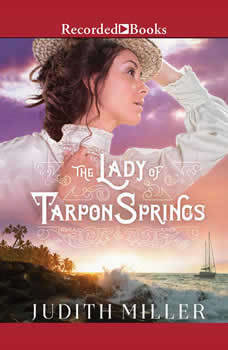 The Lady of Tarpon Springs, Judith Miller