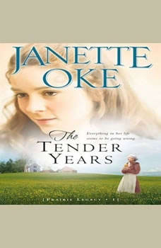 The Tender Years, Janette Oke