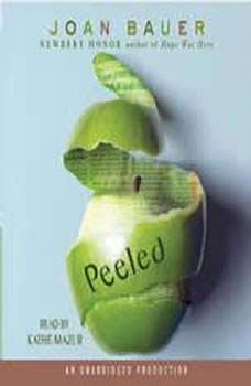 Peeled, Joan Bauer