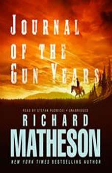 Journal of the Gun Years, Richard Matheson