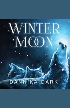 Winter Moon, Dannika Dark
