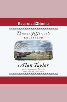Thomas Jefferson's Education, Alan Taylor
