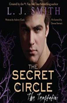 The Secret Circle: The Temptation, L. J. Smith