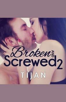Broken and Screwed 2, null Tijan