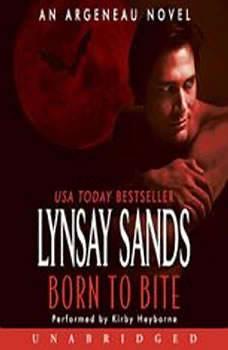 Born to Bite: An Argeneau Novel An Argeneau Novel, Lynsay Sands