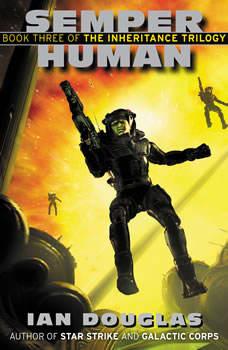 Semper Human: Book Three of the Inheritance Trilogy, Ian Douglas