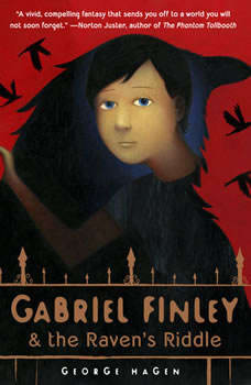 Gabriel Finley and the Raven's Riddle, George Hagen