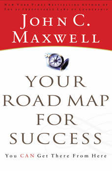The Success Journey: The Process of Living Your Dreams, John C. Maxwell