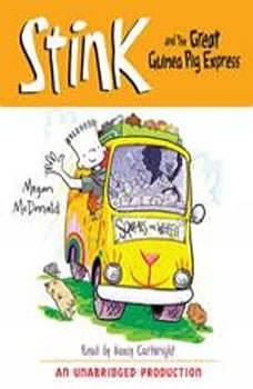 Stink and the Great Guinea Pig Express (Book #4), Megan McDonald