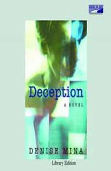 Deception, Denise Mina