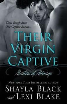 Their Virgin Captive, Shayla Black