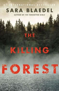 The Killing Forest, Sara Blaedel