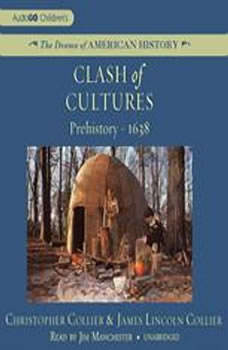 Clash of Cultures: Prehistory1638, Christopher Collier and James Lincoln Collier
