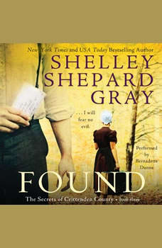 Found: The Secrets of Crittenden County, Book Three, Shelley Shepard Gray