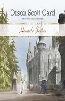 Hamlets Father, Orson Scott Card