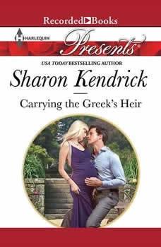 Carrying the Greek's Heir, Sharon Kendrick