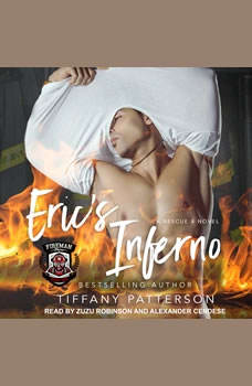 Eric's Inferno: A Rescue 4 Novel, Tiffany Patterson