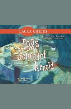 Eggs Benedict Arnold, Laura Childs