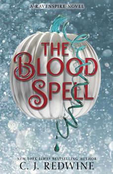 The Blood Spell, C. J. Redwine