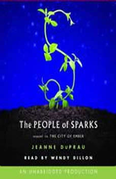 The People of Sparks: The Second Book of Ember, Jeanne DuPrau