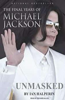 Unmasked: The Final Years of Michael Jackson, Ian Halperin